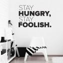 Adesivo Decorativo de Parede Stay Hungry, Stay Foolish