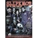Slipknot Up To Our Necks