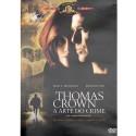 Thomas Crown a Arte do Crime