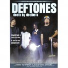 Deftones Death by Decibeis