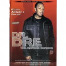 Dr. Dre The Attitude Surgeon