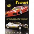 Ferrari & Rolls-Royce