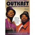 Outkast Psychedelic Funk Soul Brothers