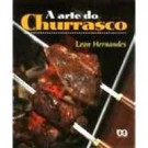 A Arte do Churrasco