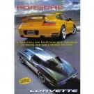 Porsche & Corvette