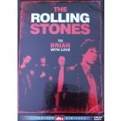 Rolling Stones To Brian Whit Love