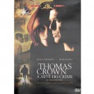 Thomas Crown a Arte do Crime